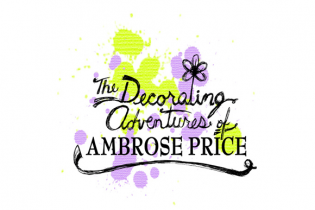 The Decorating Adventures of Ambrose Price - Firvalley Productions