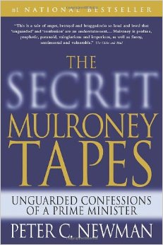 The Secret Mulroney Tapes - 90th Parallel Prod